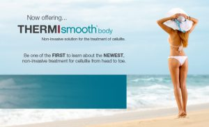ThermiSmooth Body Cellulite Treatment at Vitality Medi Spa downtown Halifax NS